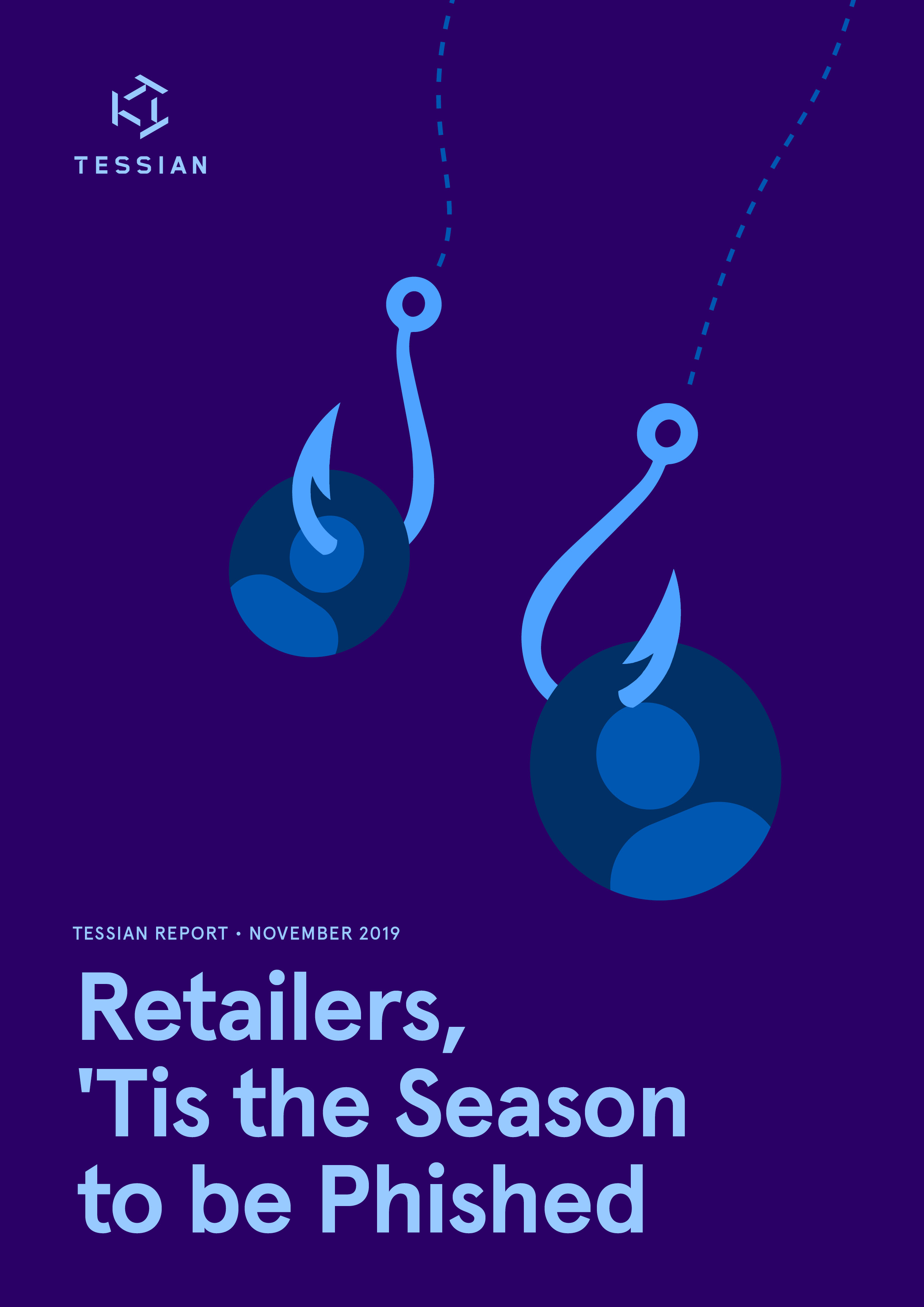 [Collateral][Report][Cover] Retailers, Tis the Season to be Phished